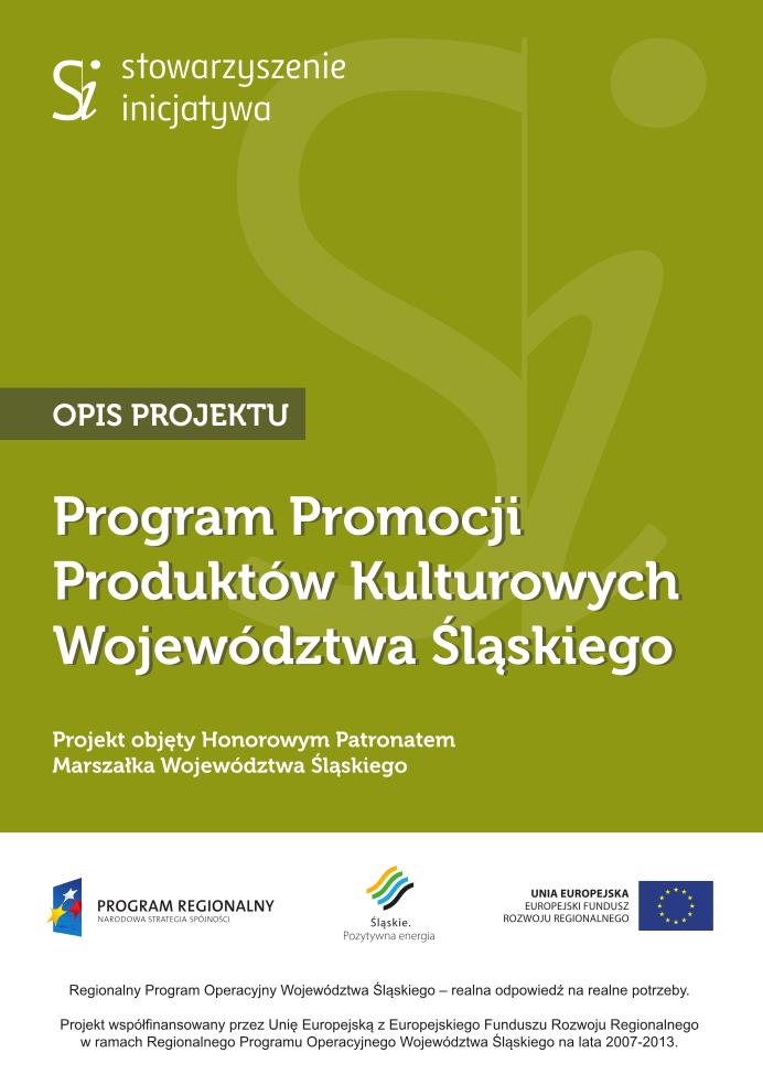 Program Promocji Produktów Kulturowych Województwa Śląskiego